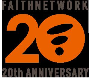 FAITHNETWORK 20th ANNIVERSARY